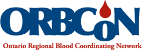 ORBCoN - Ontario Regional Blood Coordinating Network